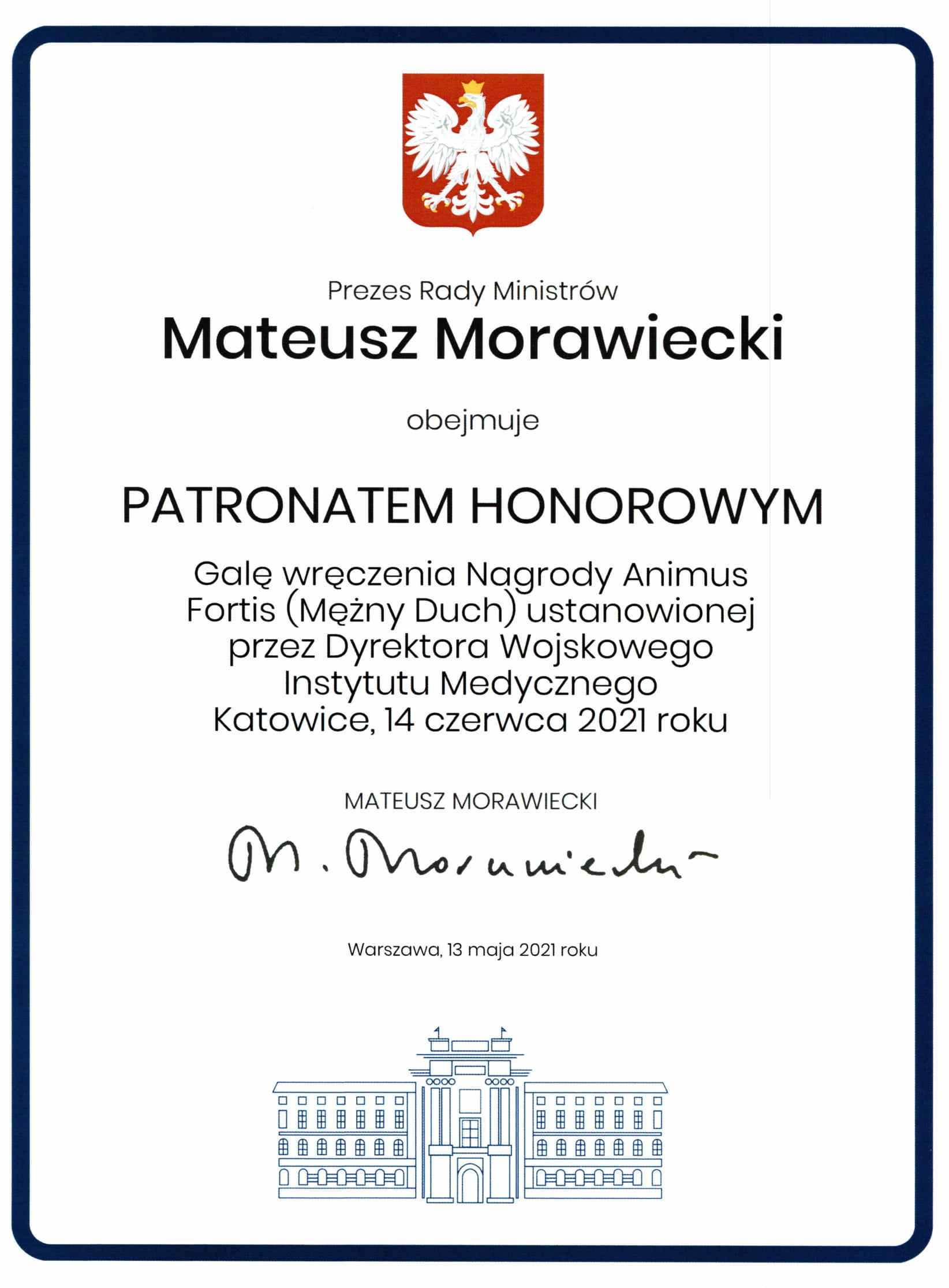 Patronat honorowy nad tegoroczną Galą wręczenia nagród Animus Fortis (Mężny Duch) objął Prezes Rady Ministrów – Mateusz Morawiecki.